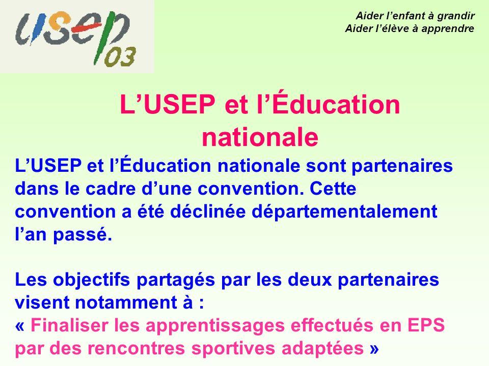 LUSEP et lÉducation nationale LUSEP et lÉducation nationale sont partenaires dans le cadre dune convention.