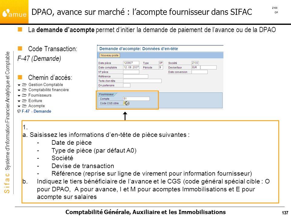 S i f a c Système dInformation Financier Analytique et Comptable Comptabilité Générale, Auxiliaire et les Immobilisations 137 La demande dacompte perm