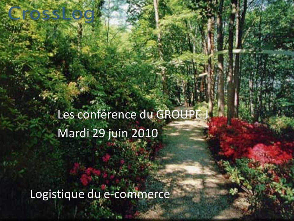 1 Logistique du e-commerce Les conférence du GROUPE J Mardi 29 juin 2010