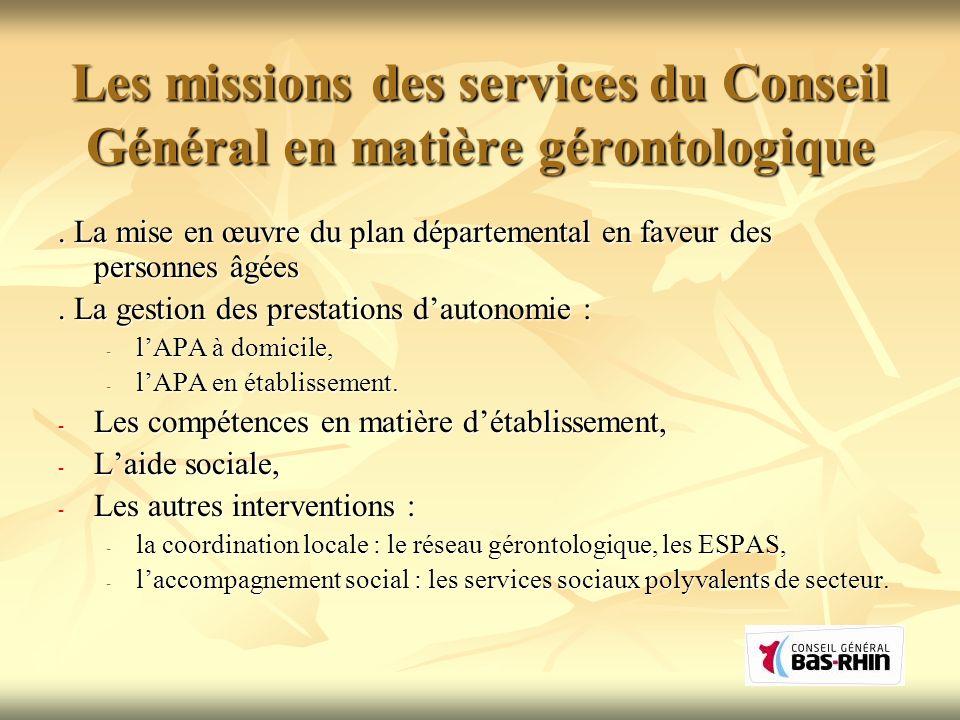 Les missions des services du Conseil Général en matière gérontologique. La mise en œuvre du plan départemental en faveur des personnes âgées. La gesti