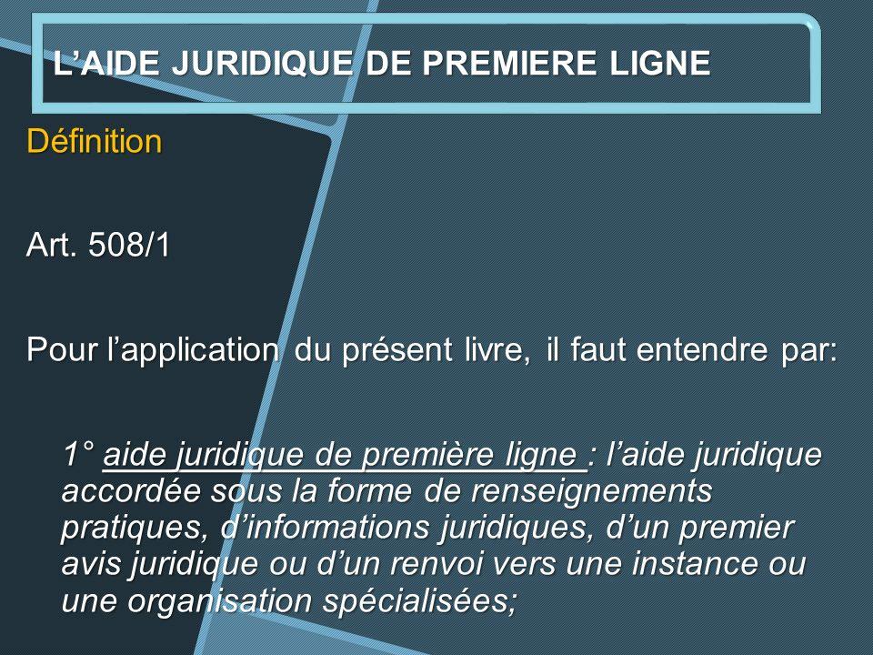 LAIDE JURIDIQUE DE PREMIERE LIGNE Définition Art.