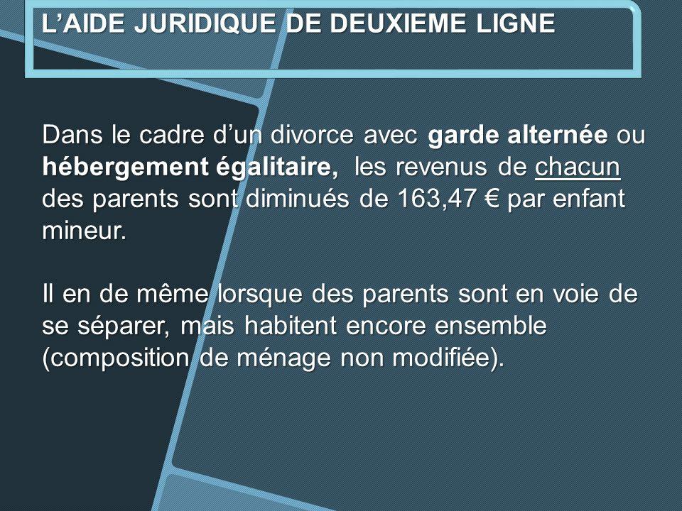 Dans le cadre dun divorce avec garde alternée ou hébergement égalitaire, les revenus de chacun des parents sont diminués de 163,47 par enfant mineur.