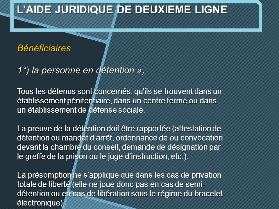 Bénéficiaires 1°) la personne en détention », Tous les détenus sont concernés, qu ils se trouvent dans un établissement pénitentiaire, dans un centre fermé ou dans un établissement de défense sociale.
