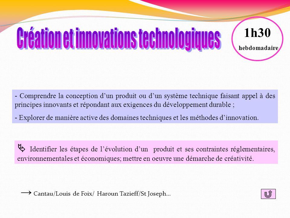 - Comprendre la conception dun produit ou dun système technique faisant appel à des principes innovants et répondant aux exigences du développement du