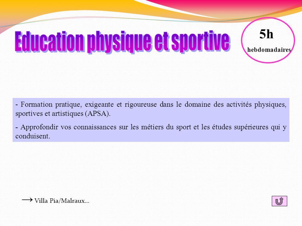 - Formation pratique, exigeante et rigoureuse dans le domaine des activités physiques, sportives et artistiques (APSA). - Approfondir vos connaissance