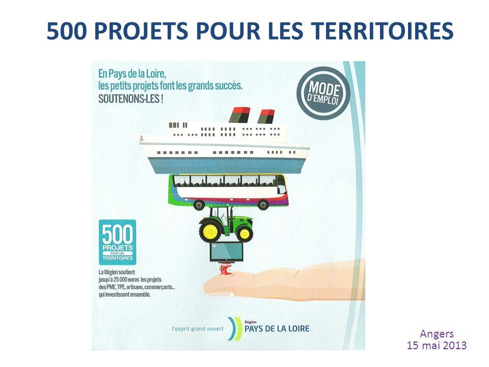 500 PROJETS POUR LES TERRITOIRES Angers 15 mai 2013
