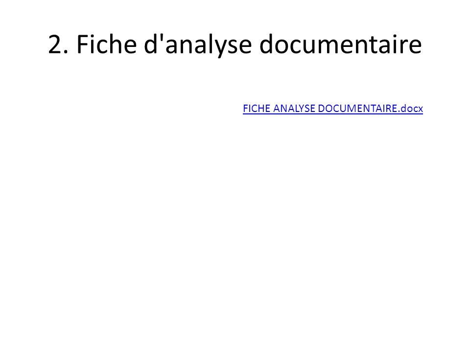 2. Fiche d'analyse documentaire FICHE ANALYSE DOCUMENTAIRE.docx