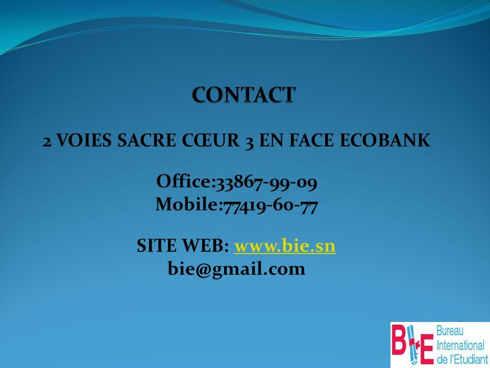 2 VOIES SACRE CŒUR 3 EN FACE ECOBANK Office:33867-99-09 Mobile:77419-60-77 SITE WEB: www.bie.snwww.bie.sn bie@gmail.com
