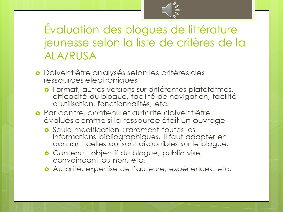 Évaluation des blogues de littérature jeunesse selon une liste de critères préétablis et reconnus Elements for Basic Reviews: A Guide for Writers and Readers of Reviews of Works in All Mediums and Genres.
