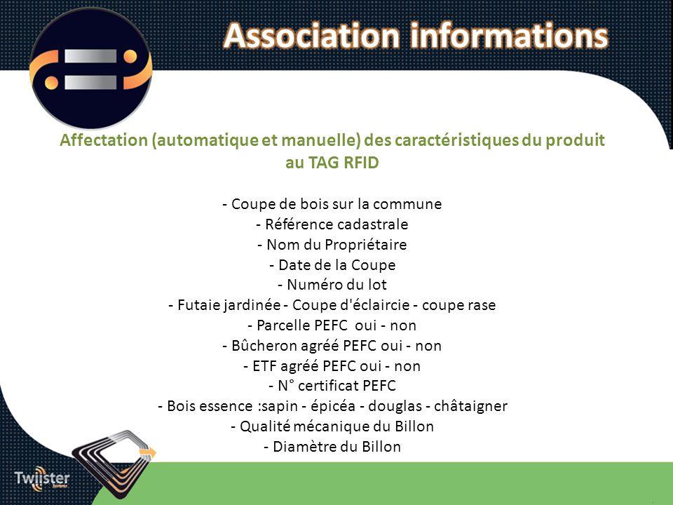 Affectation (automatique et manuelle) des caractéristiques du produit au TAG RFID - Coupe de bois sur la commune - Référence cadastrale - Nom du Propr