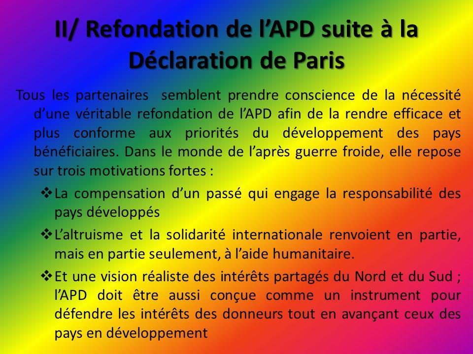 III/ Quelques propositions pour lamélioration qualitative de lAPD Dans cette direction les propositions de Reality of Aid méritent une grande attention.