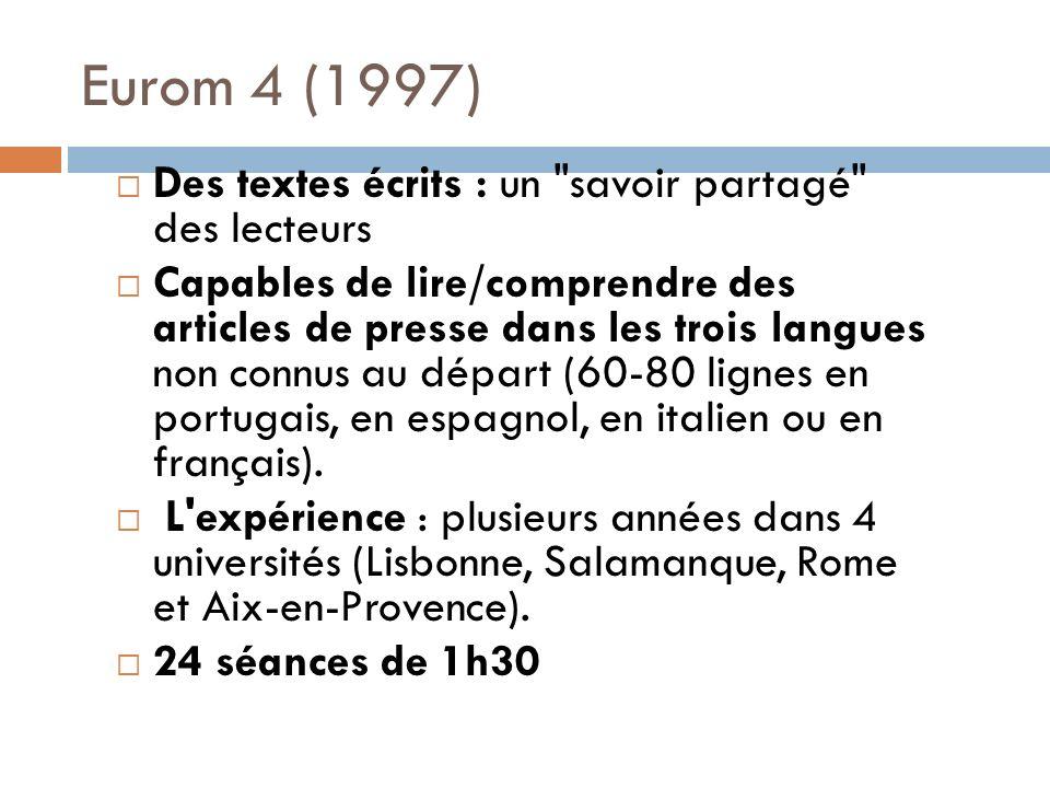 Eurom 4 (1997) Des textes écrits : un
