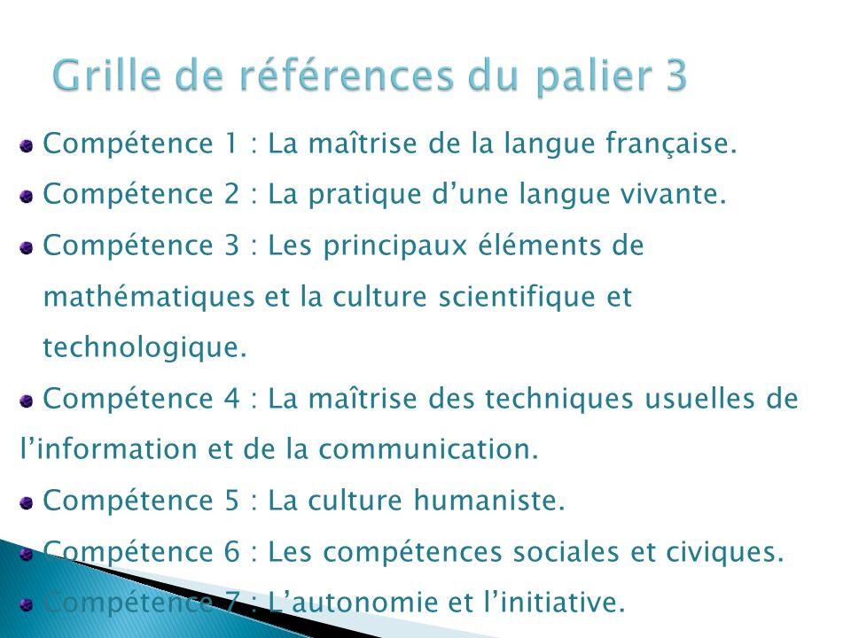 Compétence 1 : La maîtrise de la langue française.