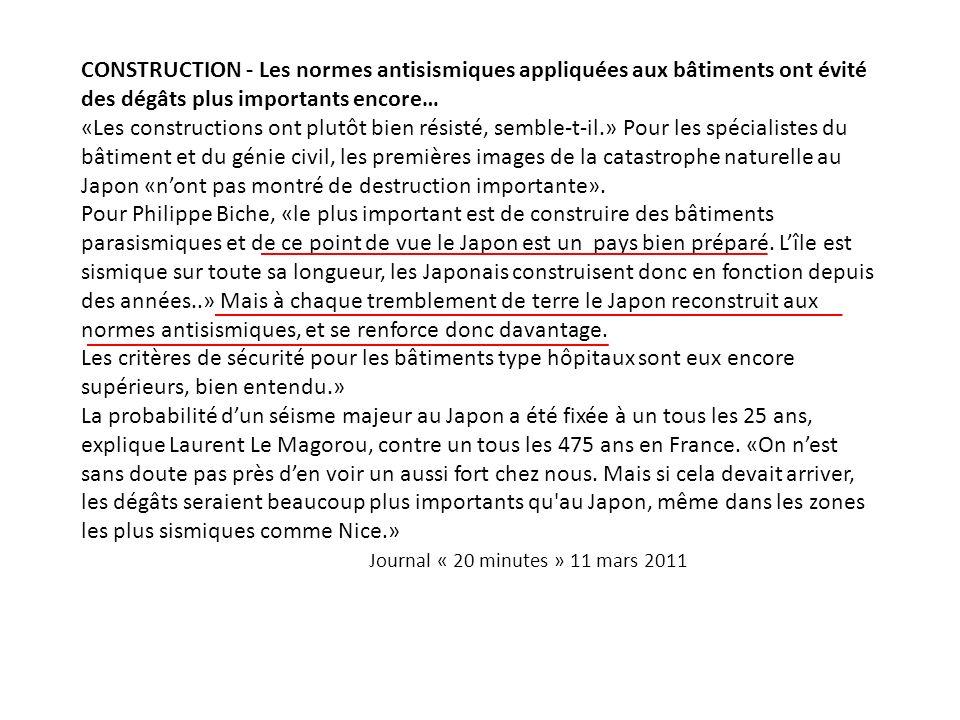 CONSTRUCTION - Les normes antisismiques appliquées aux bâtiments ont évité des dégâts plus importants encore… «Les constructions ont plutôt bien résis