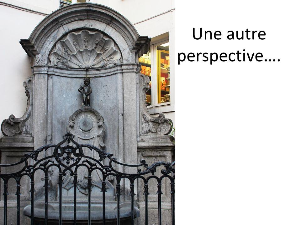 Une autre perspective….