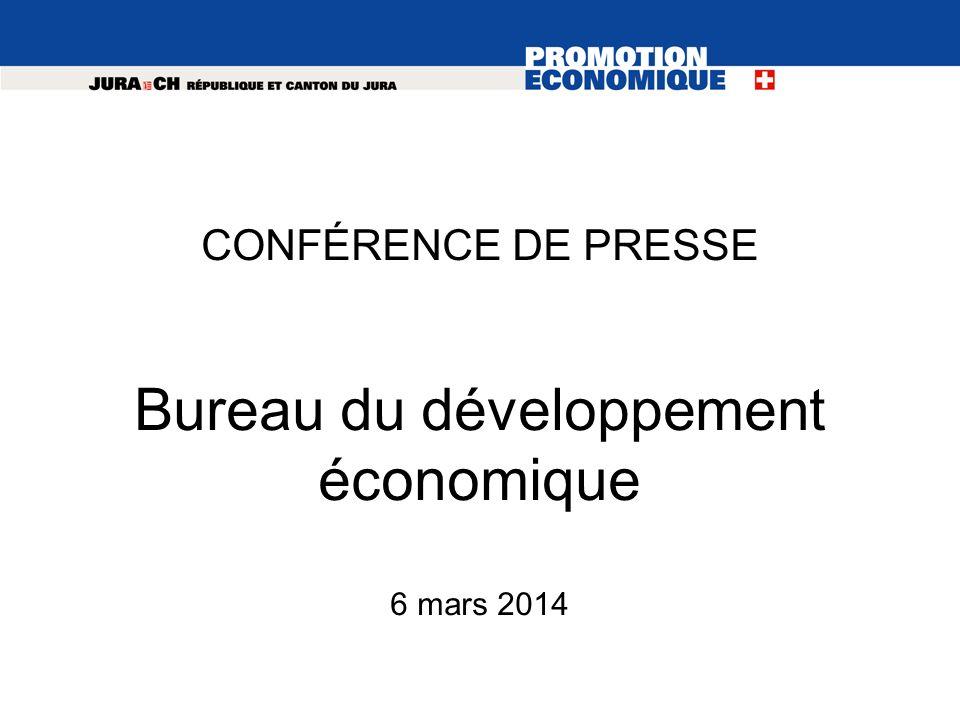 CONFÉRENCE DE PRESSE Bureau du développement économique 6 mars 2014