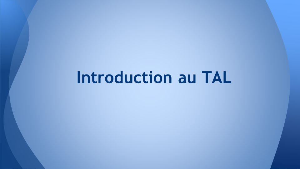 Introduction au TAL