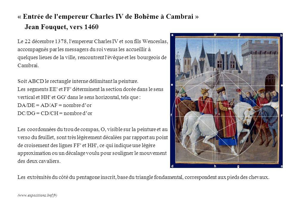 « Entrée de l'empereur Charles IV de Bohême à Cambrai » Jean Fouquet, vers 1460 Le 22 décembre 1378, l'empereur Charles IV et son fils Wenceslas, acco