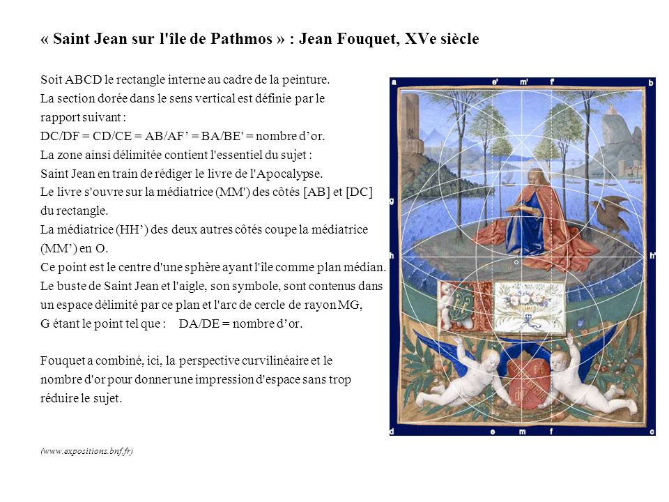 « Saint Jean sur l'île de Pathmos » : Jean Fouquet, XVe siècle Soit ABCD le rectangle interne au cadre de la peinture. La section dorée dans le sens v