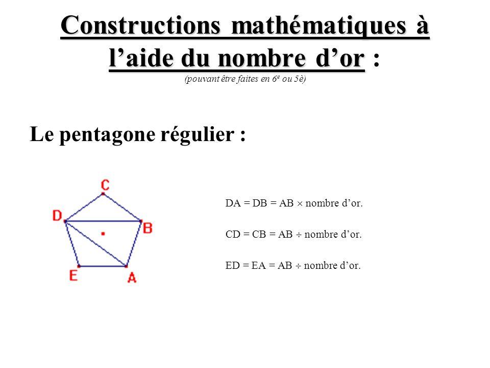 Constructions mathématiques à laide du nombre dor Constructions mathématiques à laide du nombre dor : (pouvant être faites en 6 e ou 5è) Le pentagone