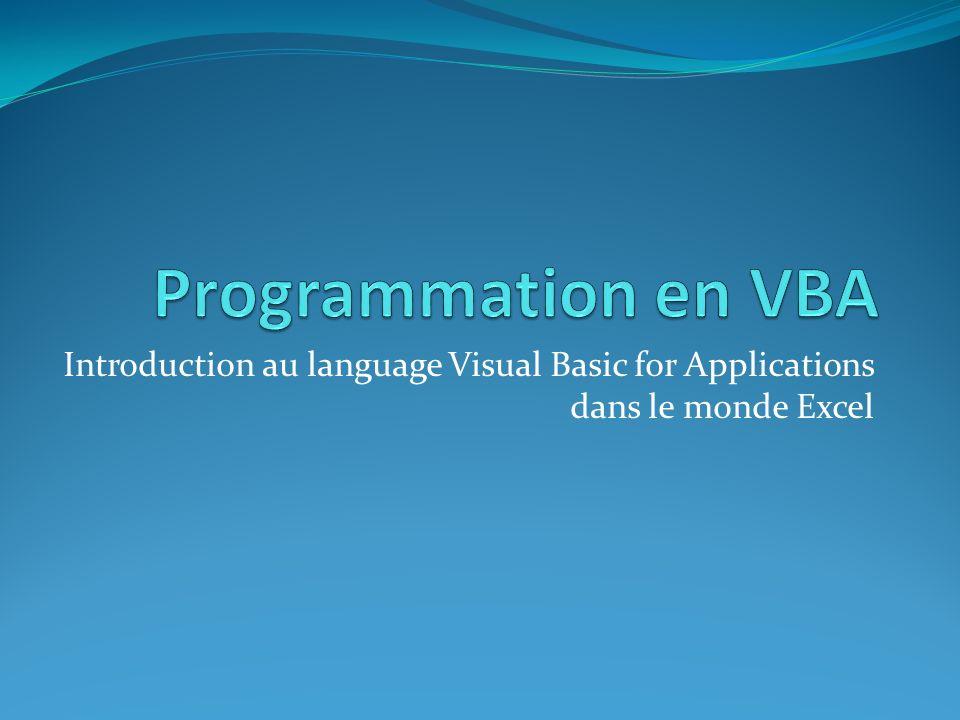 Ressources FAQ : http://msdn2.microsoft.com/en-us/isv/bb190540.aspx http://msdn2.microsoft.com/en-us/isv/bb190540.aspx Référence : http://msdn2.microsoft.com/en-us/isv/bb190540.aspx http://msdn2.microsoft.com/en-us/isv/bb190540.aspx Nombreux livres Aide en ligne dExcel
