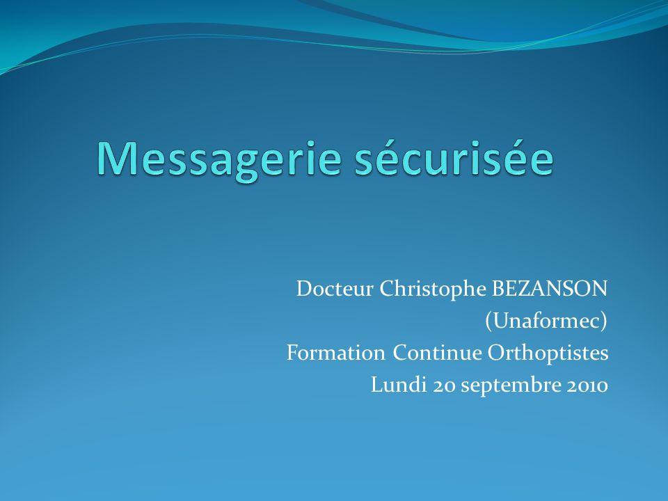 Docteur Christophe BEZANSON (Unaformec) Formation Continue Orthoptistes Lundi 20 septembre 2010