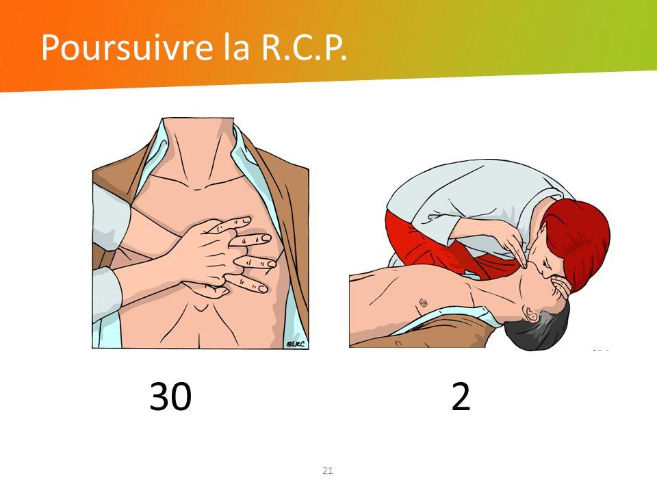 Poursuivre la R.C.P. 21 302
