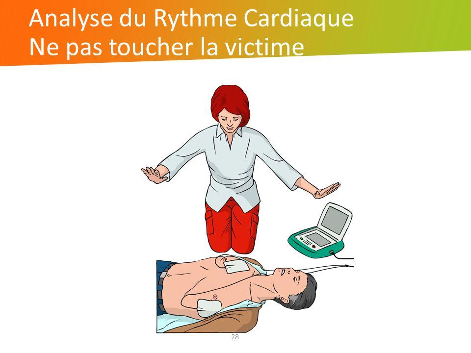 Analyse du Rythme Cardiaque Ne pas toucher la victime 28