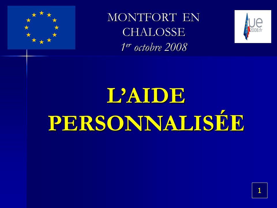 LAIDE PERSONNALIS ÉE MONTFORT EN CHALOSSE 1 er octobre 2008 1