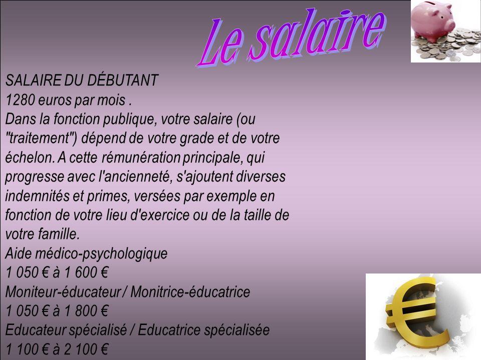 SALAIRE DU DÉBUTANT 1280 euros par mois. Dans la fonction publique, votre salaire (ou