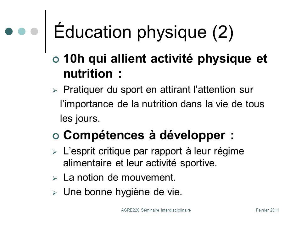Éducation physique (2) 10h qui allient activité physique et nutrition : Pratiquer du sport en attirant lattention sur limportance de la nutrition dans