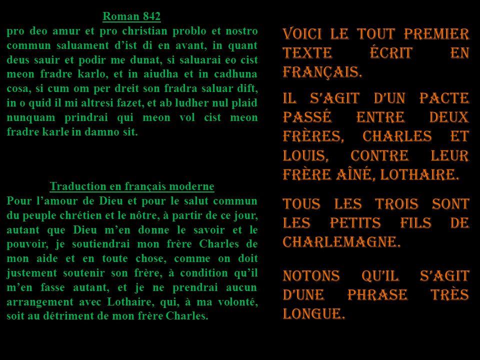 Roman 842 pro deo amur et pro christian problo et nostro commun saluament dist di en avant, in quant deus sauir et podir me dunat, si saluarai eo cist