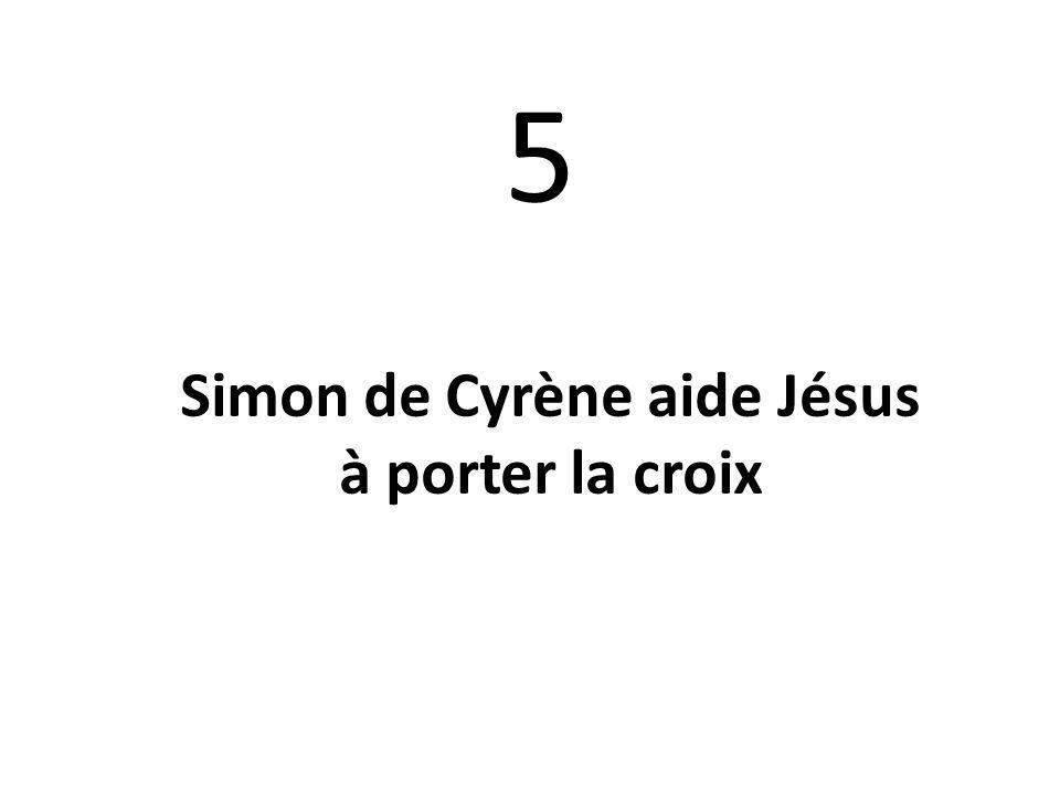 5 Simon de Cyrène aide Jésus à porter la croix