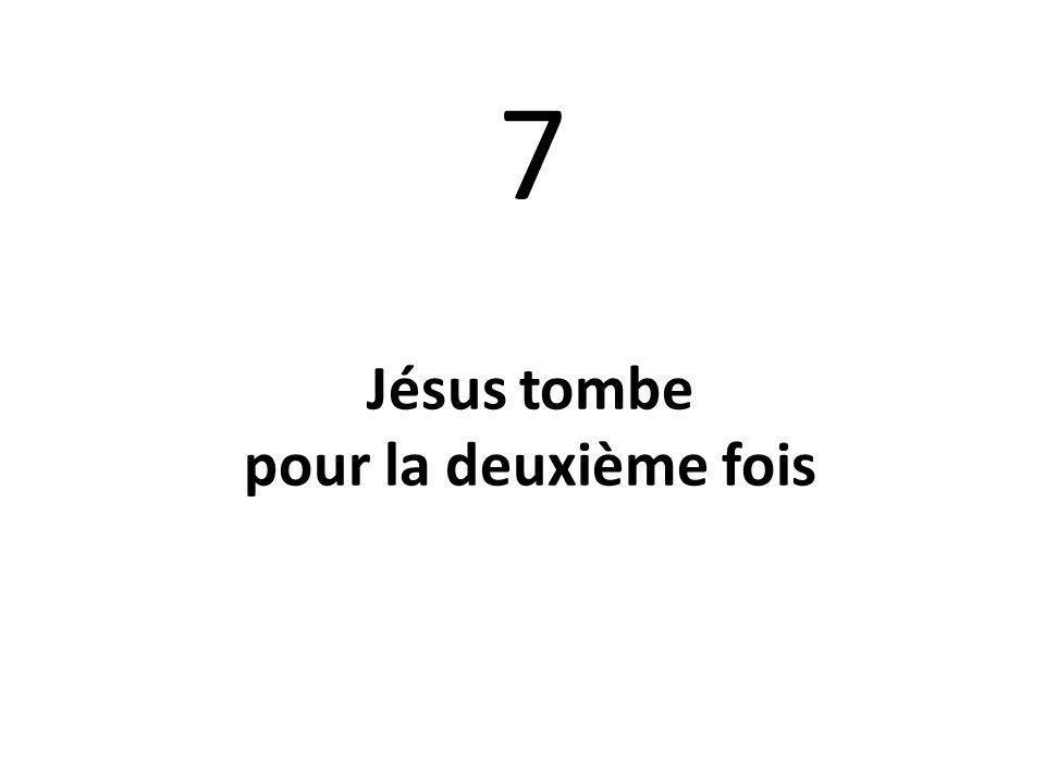 7 Jésus tombe pour la deuxième fois