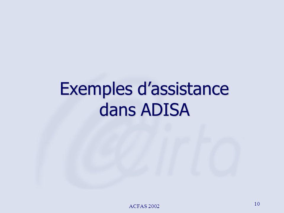 ACFAS 2002 10 Exemples dassistance dans ADISA