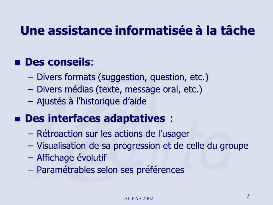 ACFAS 2002 16 Exemple 6 - Assistance adaptative