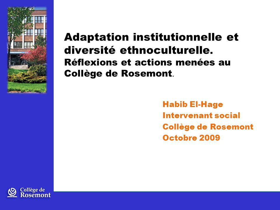 Adaptation institutionnelle et diversité ethnoculturelle.