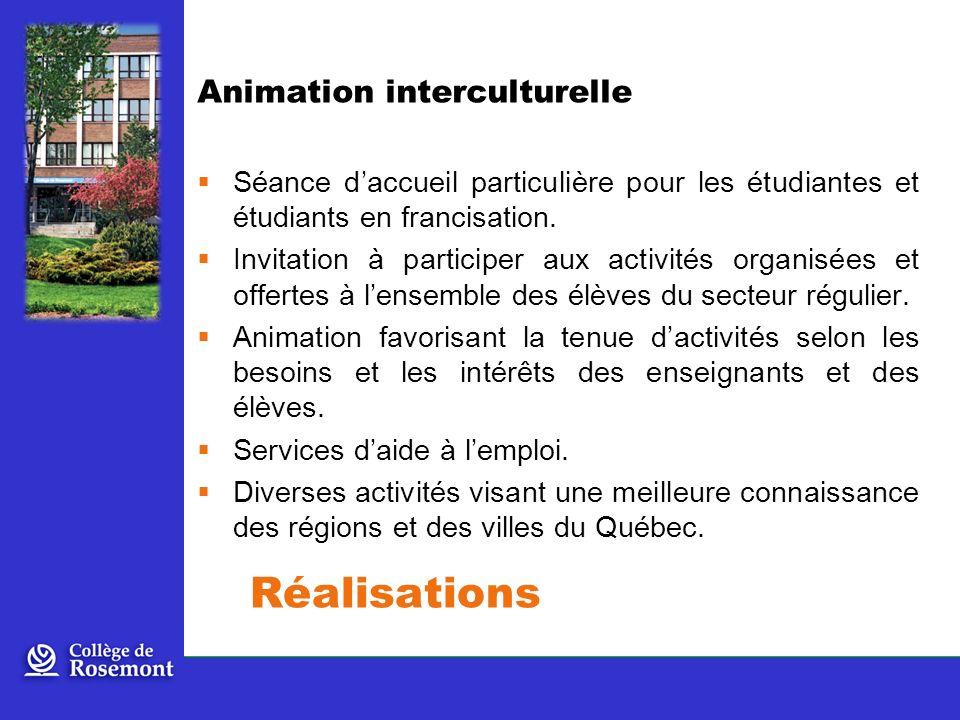 Animation interculturelle Séance daccueil particulière pour les étudiantes et étudiants en francisation.