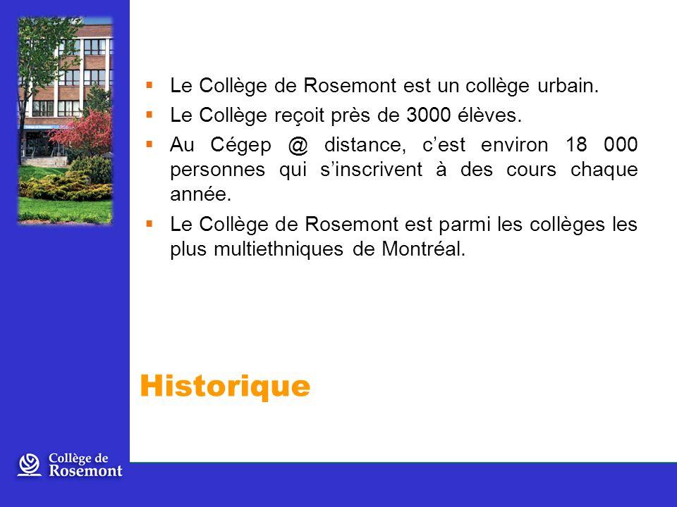 Le Collège de Rosemont est un collège urbain.Le Collège reçoit près de 3000 élèves.