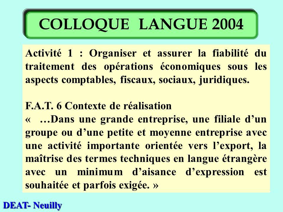 Activité 1 : Organiser et assurer la fiabilité du traitement des opérations économiques sous les aspects comptables, fiscaux, sociaux, juridiques. F.A