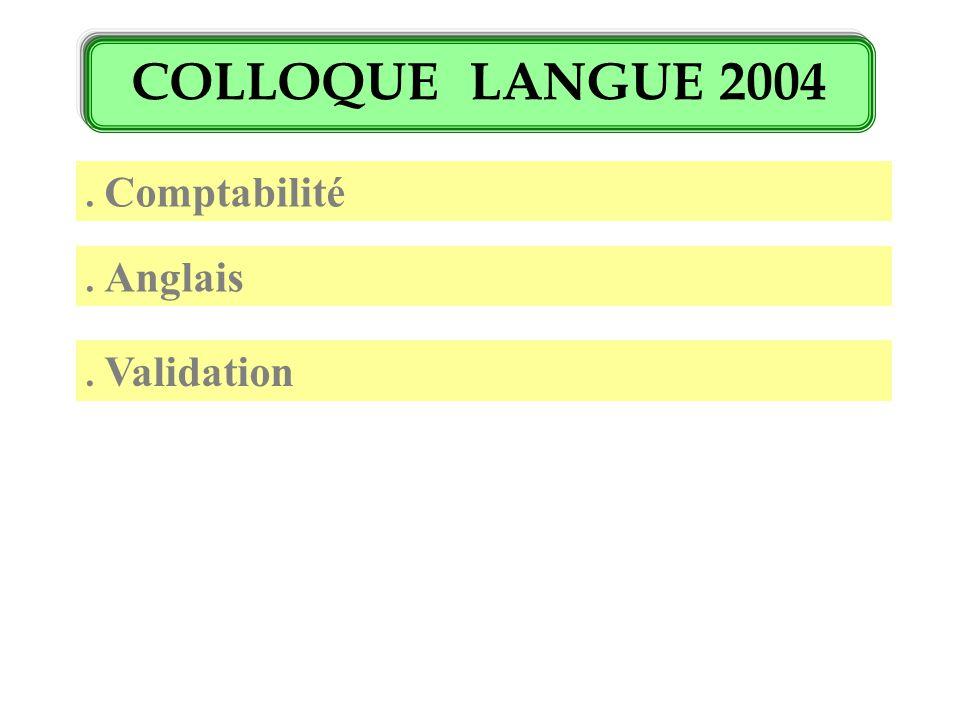 COLLOQUE LANGUE 2004.Technicien Supérieur Comptable et financier TSCF.