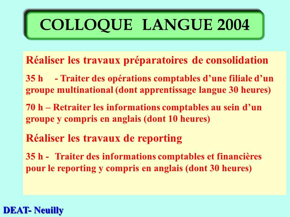 Réaliser les travaux préparatoires de consolidation 35 h- Traiter des opérations comptables dune filiale dun groupe multinational (dont apprentissage