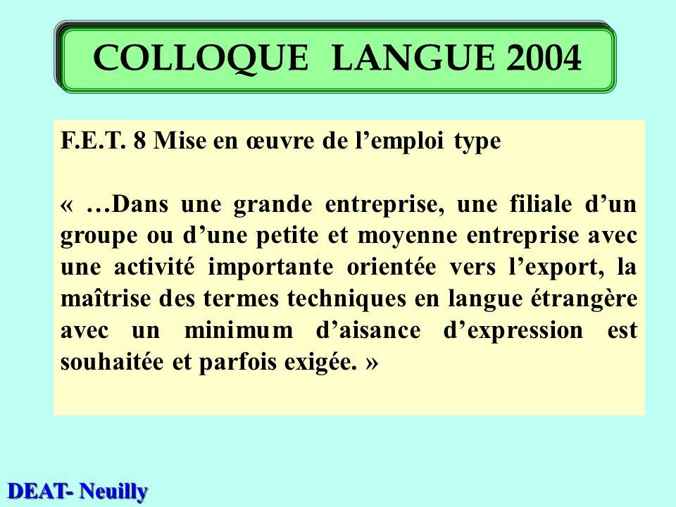 F.E.T. 8 Mise en œuvre de lemploi type « …Dans une grande entreprise, une filiale dun groupe ou dune petite et moyenne entreprise avec une activité im