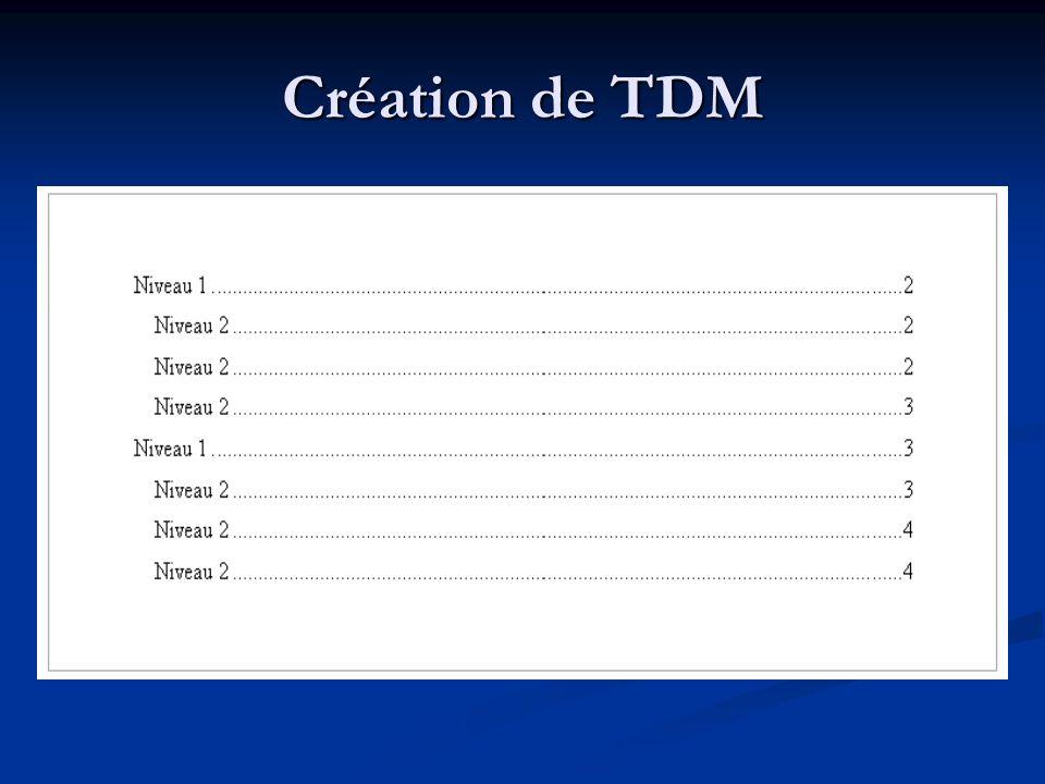 Création de TDM