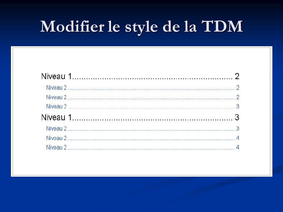 Modifier le style de la TDM