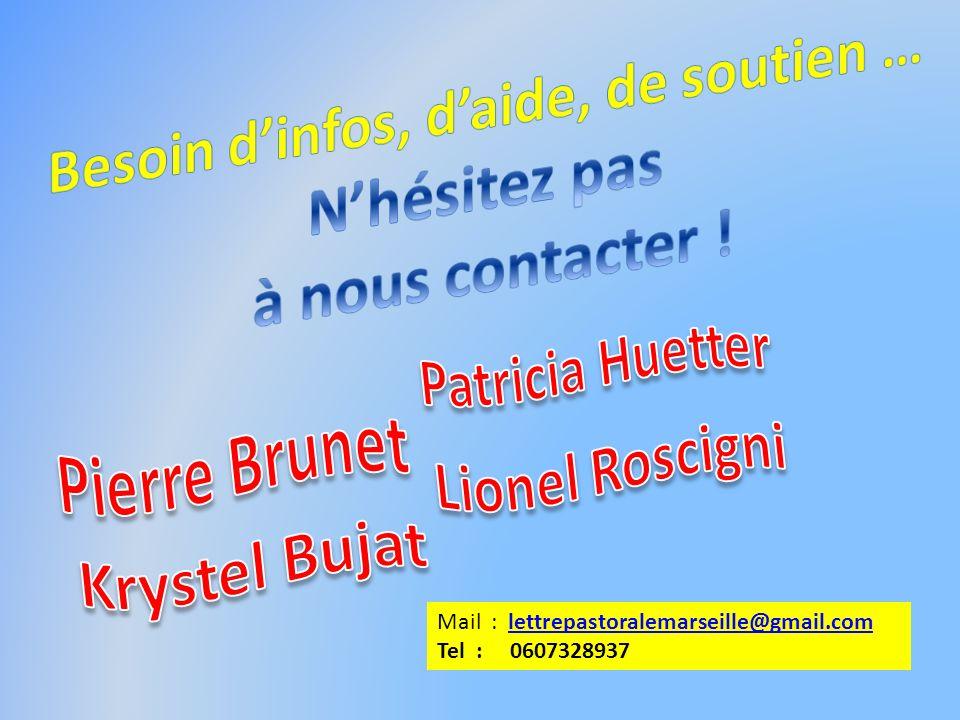 Mail : lettrepastoralemarseille@gmail.comlettrepastoralemarseille@gmail.com Tel : 0607328937