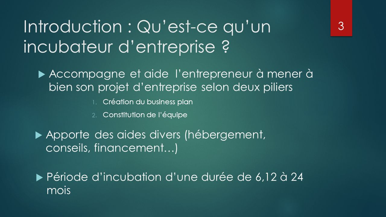 Introduction : Quest-ce quun incubateur dentreprise .