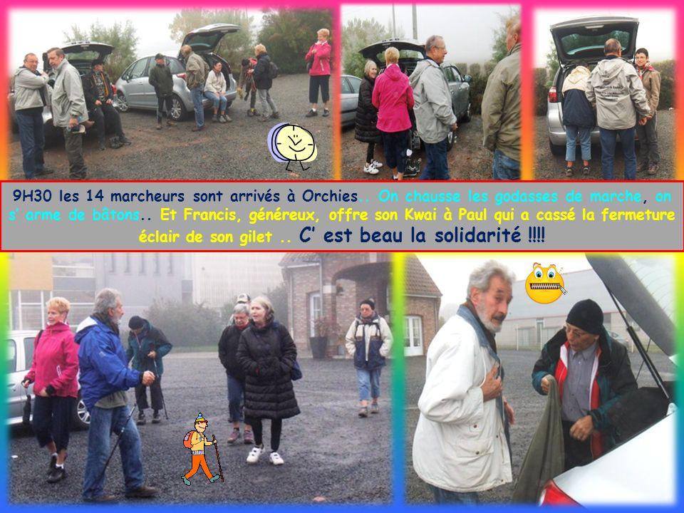 9H30 les 14 marcheurs sont arrivés à Orchies..
