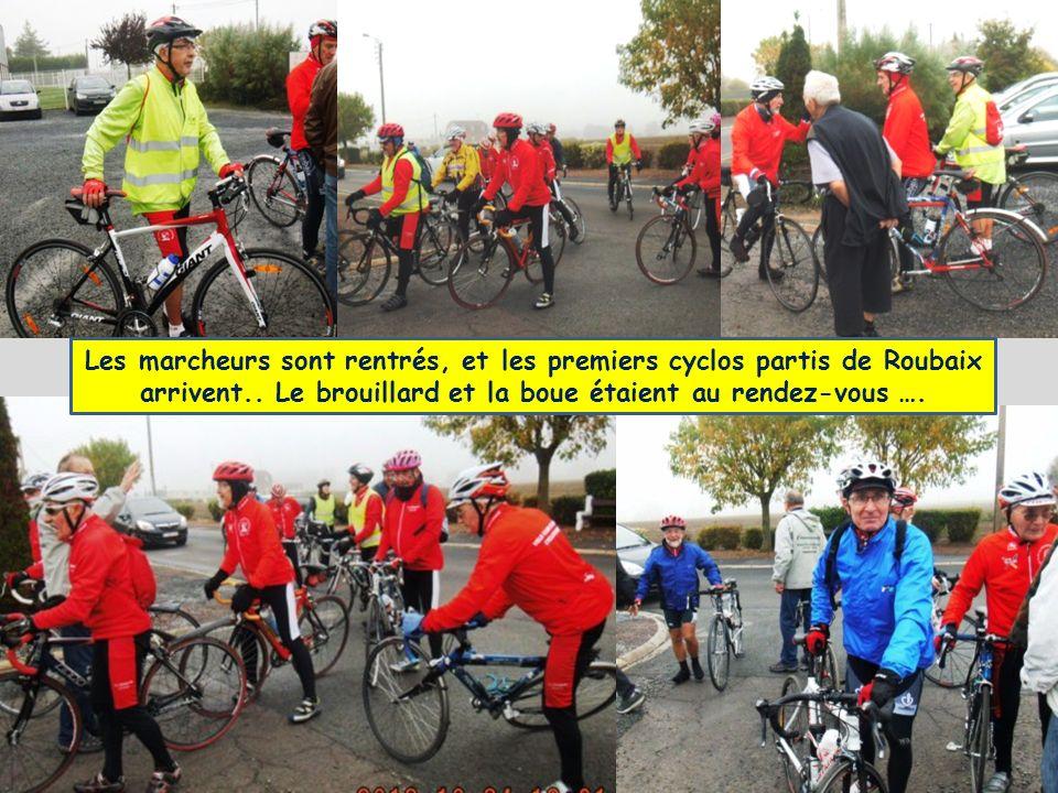 Les marcheurs sont rentrés, et les premiers cyclos partis de Roubaix arrivent..