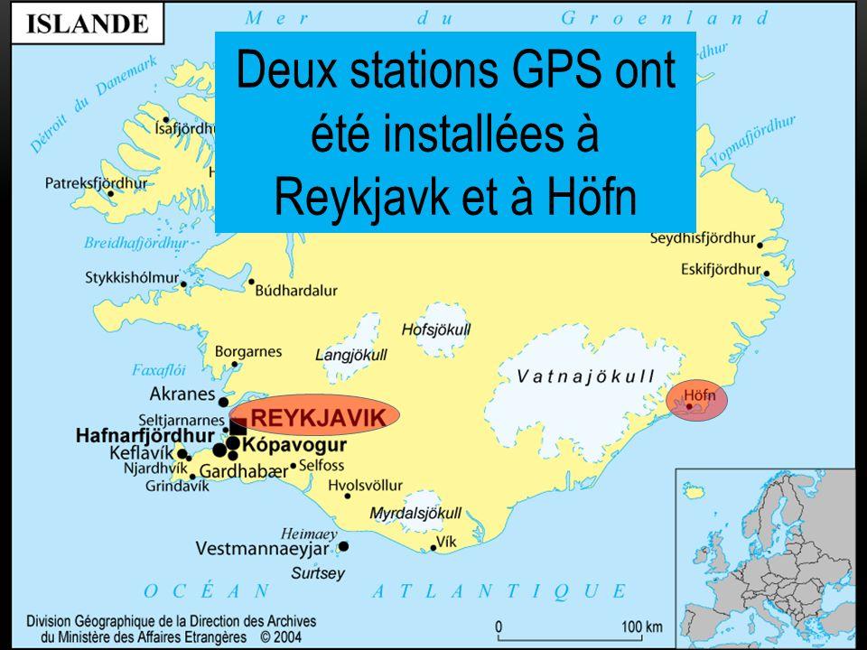Deux stations GPS ont été installées à Reykjavk et à Höfn